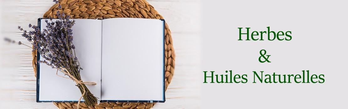 Herbes & Huiles Naturelles